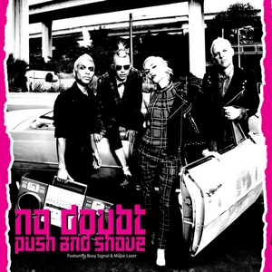 No-Doubt-Push-And-Shove-Single-Cover-Art-Rock-Subculture-Journal-Top-10-2012