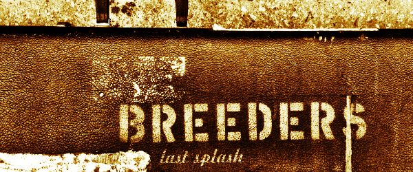 The-Breeders-LSXX-Last-Splash-European-Tour-2013-Dates-Details-Tickets-Sale-Concert-Announcements-FI