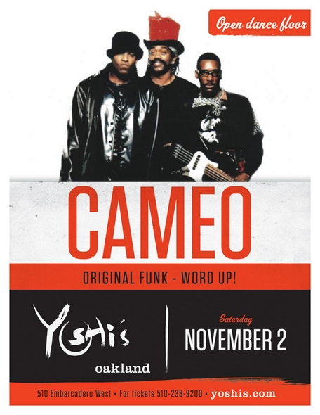 Cameo Word Up Yoshis San Francisco Oakland Concert 2013 Live Music Funk Tour Announcement Tickets-Original Funk-RSJ