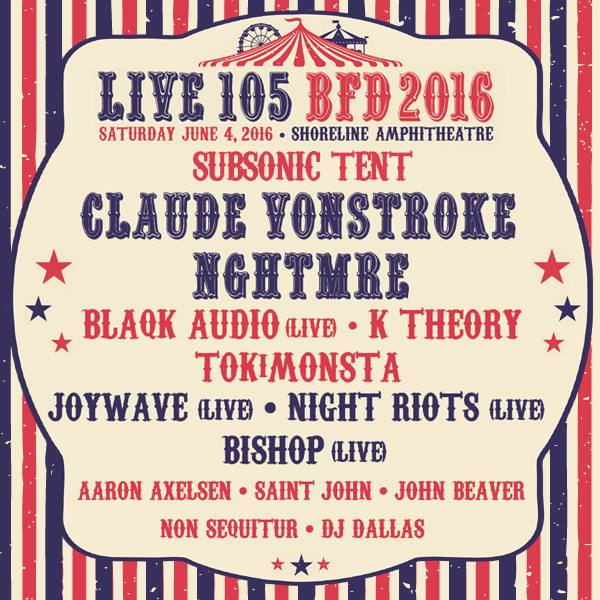 Live-105-BFD-2016-Line-Up-CBS-Subsonic-Tent