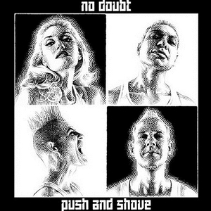 No-Doubt-Push-And-Shove-Album-Cover-Art-Rock-Subculture-Journal-Top-10-2012