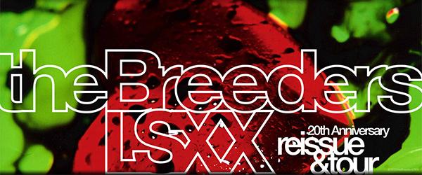 The-Breeders-LSXX-Last-Splash-US-North-AmericanTour-2013-Dates-Details-Tickets-Sale-Concert-Announcements-FI