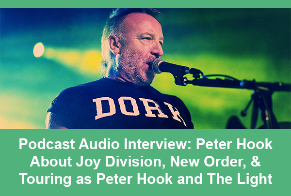 Peter-Hook-And-The-Light-Tour-2014-Audio-Podcast-Interview-New-Order-Joy-Division-Peter-Hook-&-The-Light-Portal
