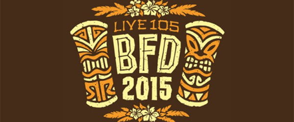 Live-105-21st-Annual-BFD-2015-Festival-Concert-Line-Up-Tickets-Information-CBS-Pre-Sale-Information-Details-FI
