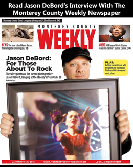 Jason-DeBord-Music-Rock-and-Roll-Photography-Interview-Monterey-County-Weekly
